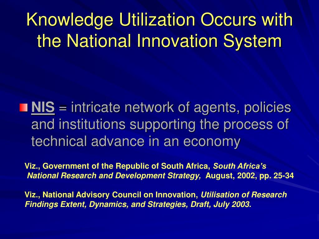 Knowledge Utilization Occurs with the National Innovation System