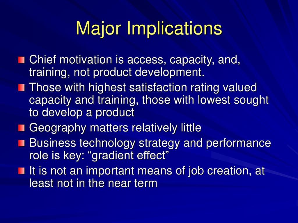 Major Implications