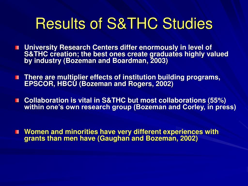Results of S&THC Studies