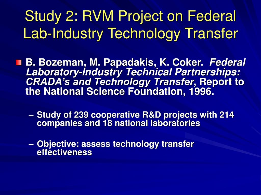 Study 2: RVM Project on Federal Lab-Industry Technology Transfer