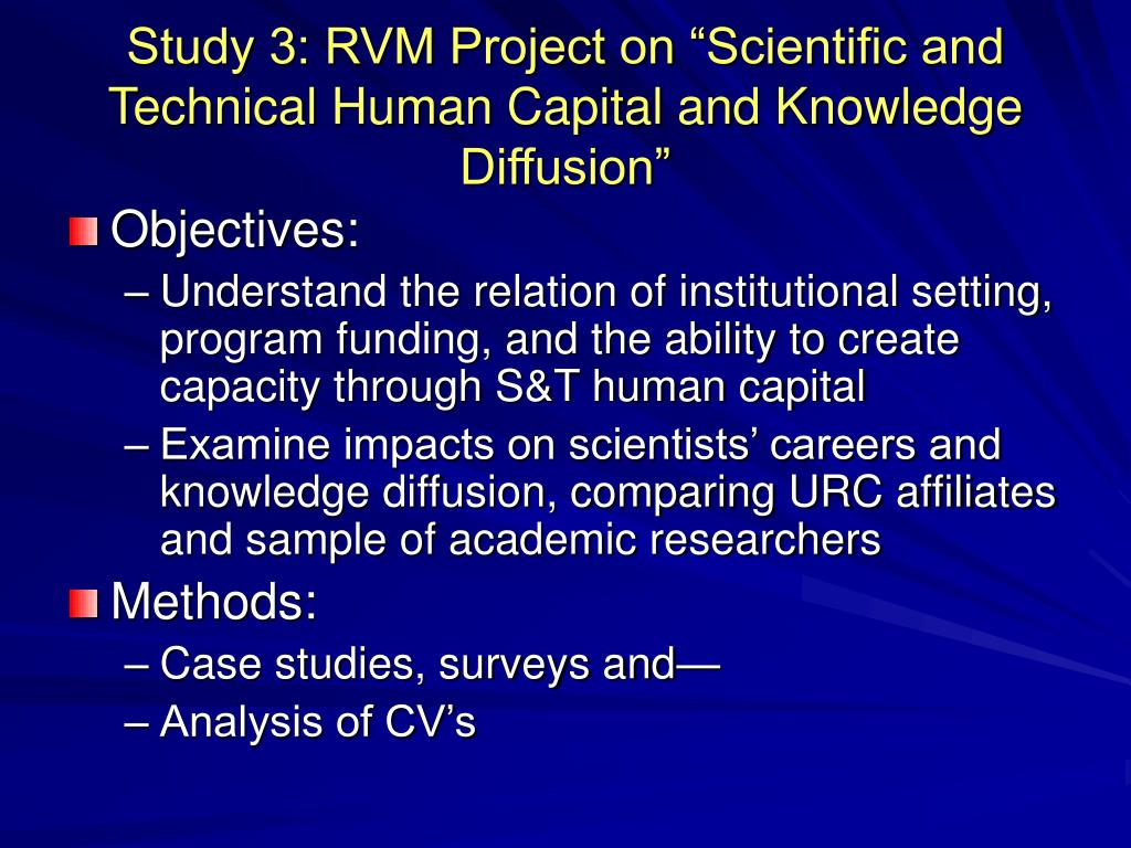 "Study 3: RVM Project on ""Scientific and Technical Human Capital and Knowledge Diffusion"""