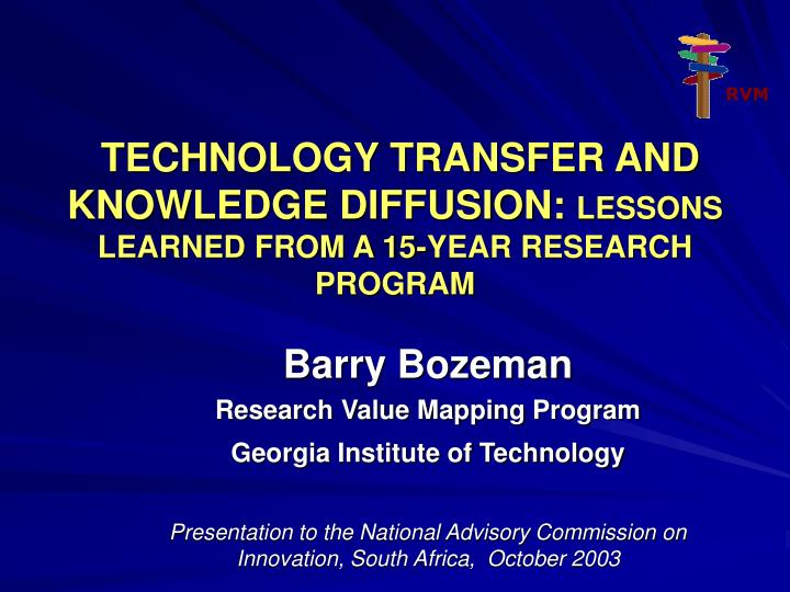 Technology transfer and knowledge diffusion lessons learned from a 15 year research program