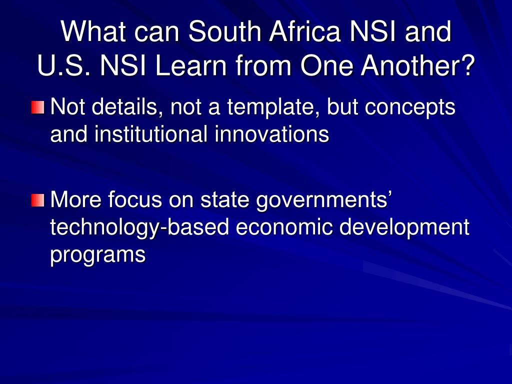 What can South Africa NSI and U.S. NSI Learn from One Another?