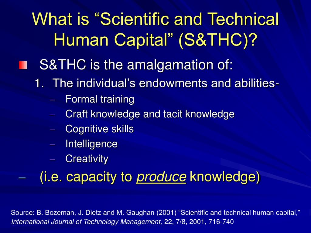 "What is ""Scientific and Technical Human Capital"" (S&THC)?"
