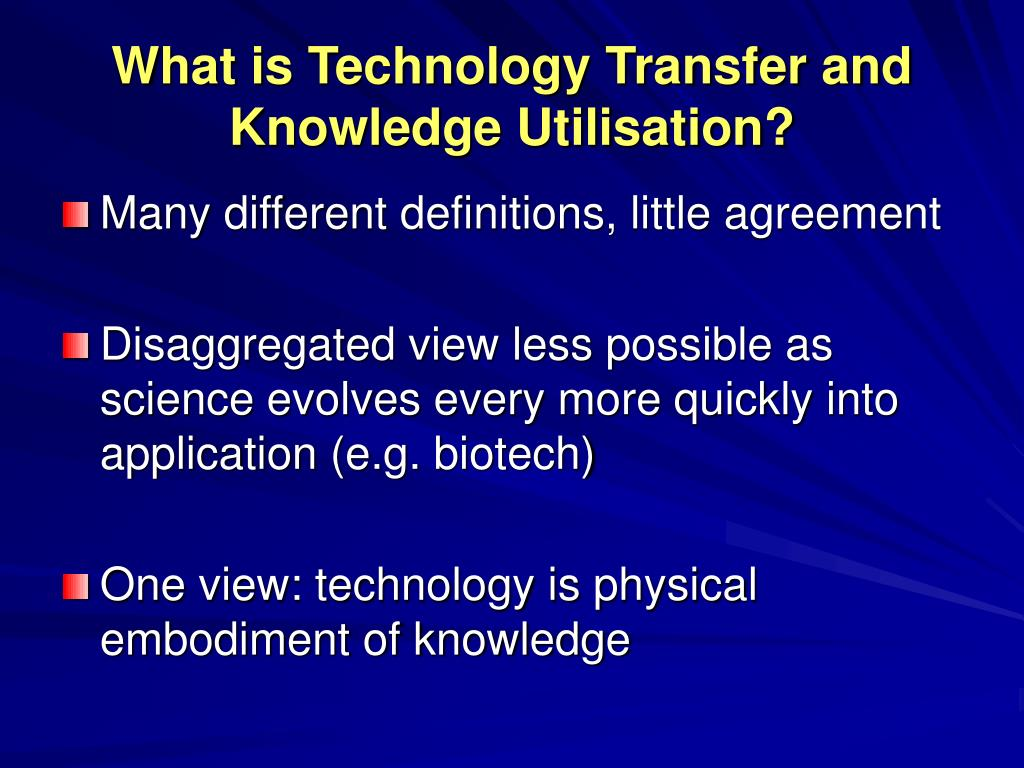 What is Technology Transfer and Knowledge Utilisation?