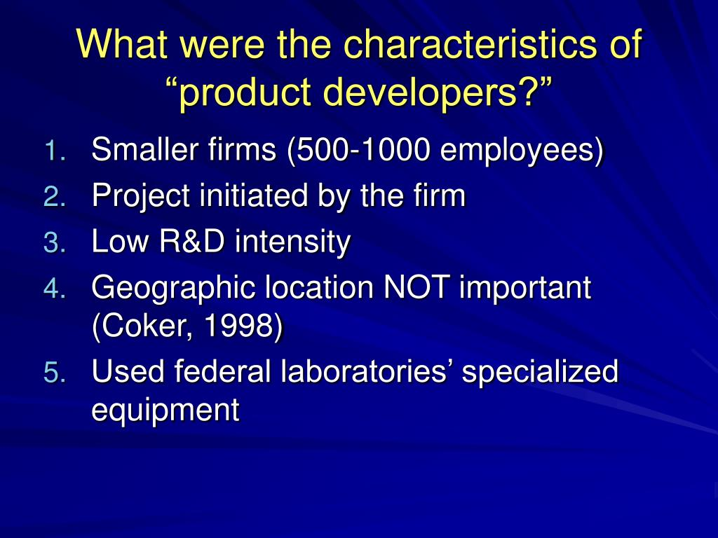 "What were the characteristics of ""product developers?"""