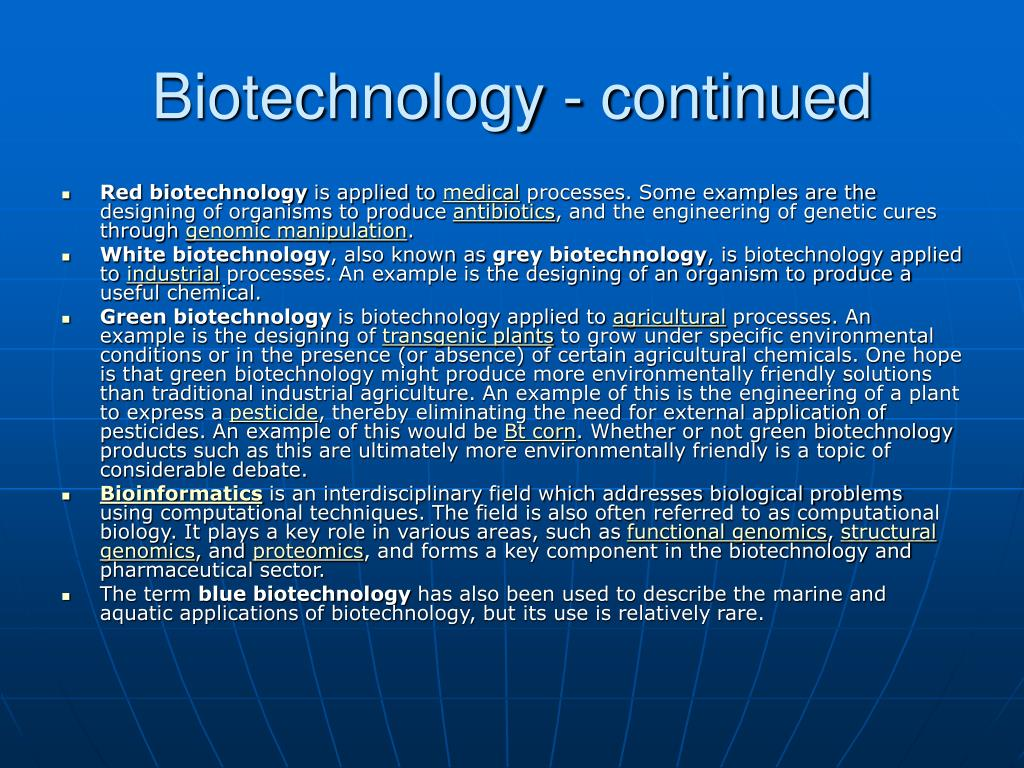 Biotechnology - continued
