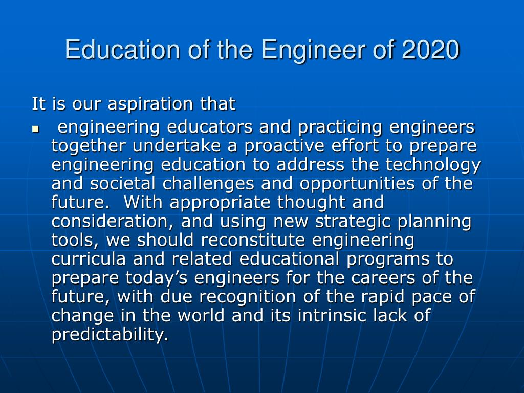 Education of the Engineer of 2020