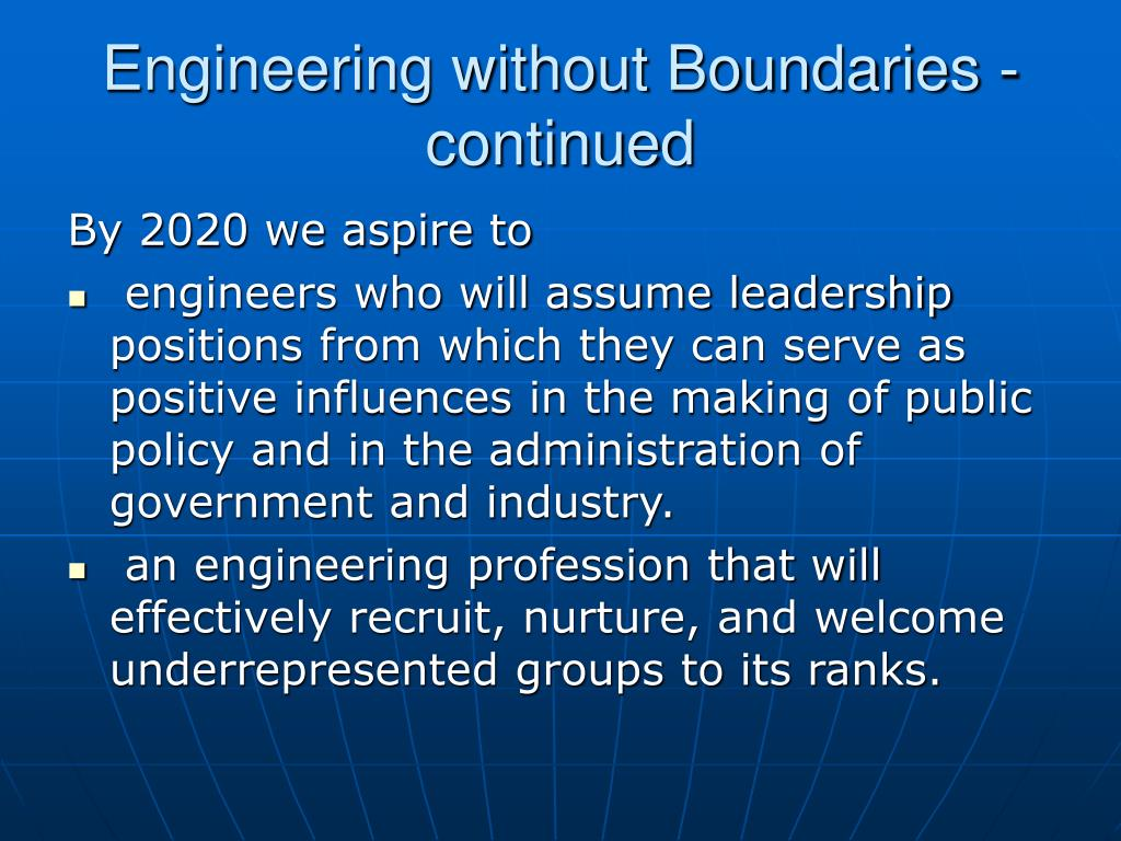 Engineering without Boundaries - continued