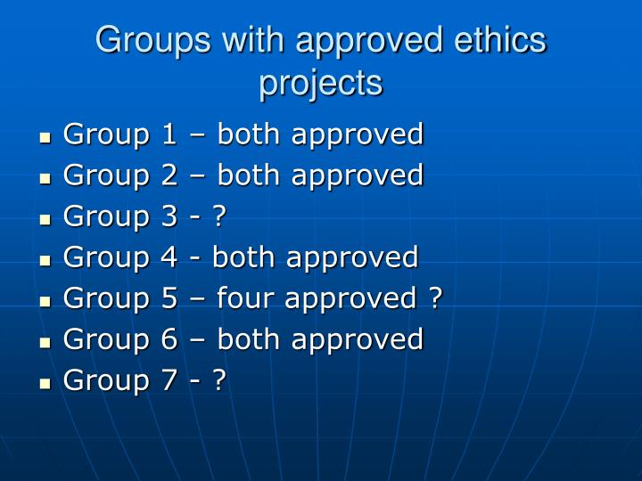 Groups with approved ethics projects