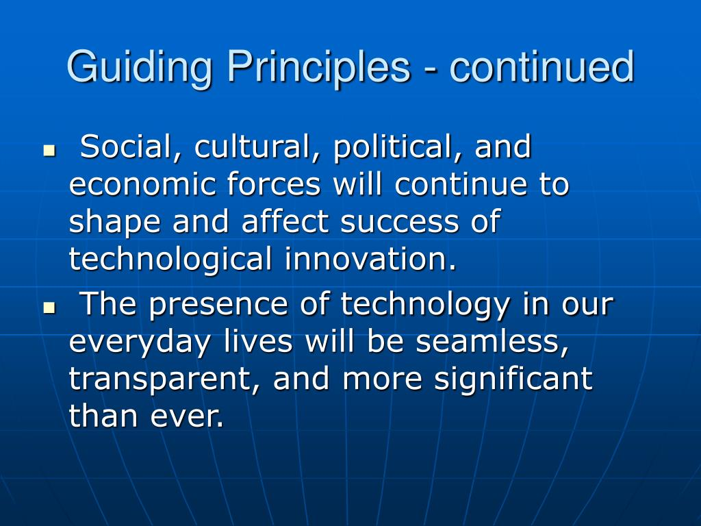 Guiding Principles - continued