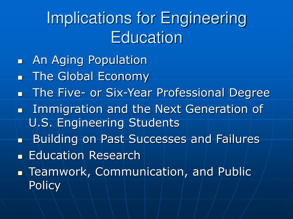 Implications for Engineering Education
