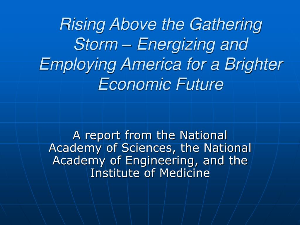 Rising Above the Gathering Storm – Energizing and Employing America for a Brighter Economic Future