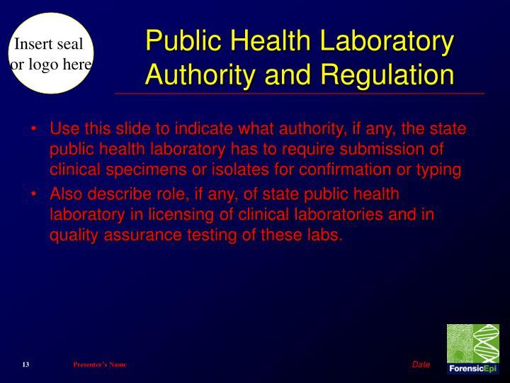 Public Health Laboratory Authority and Regulation