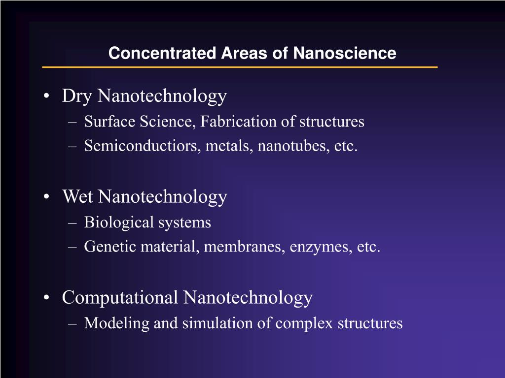Concentrated Areas of Nanoscience