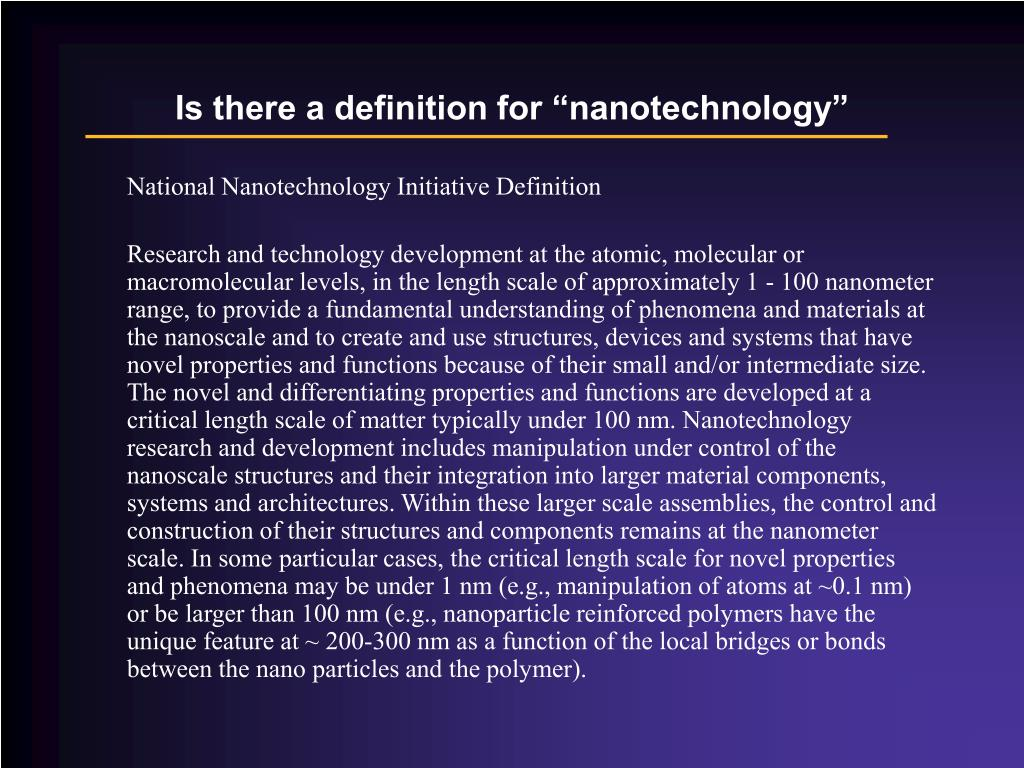 "Is there a definition for ""nanotechnology"""