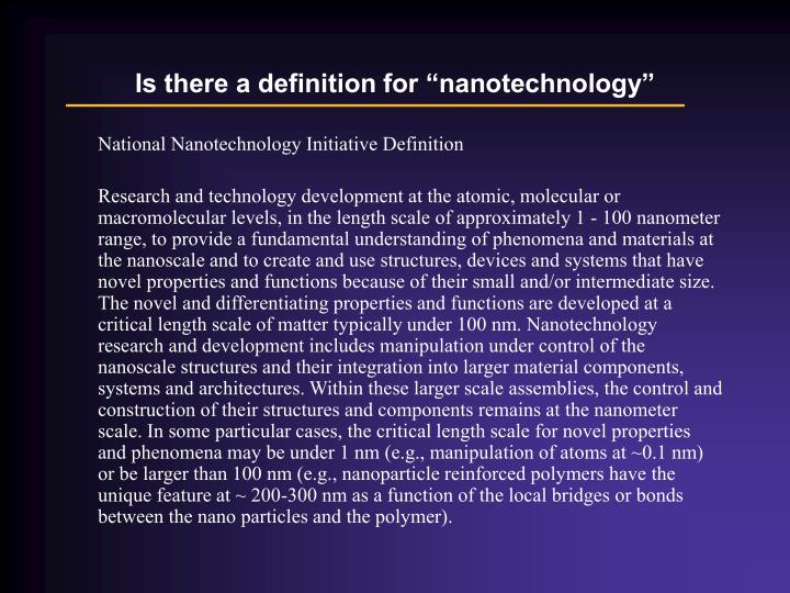 Is there a definition for nanotechnology