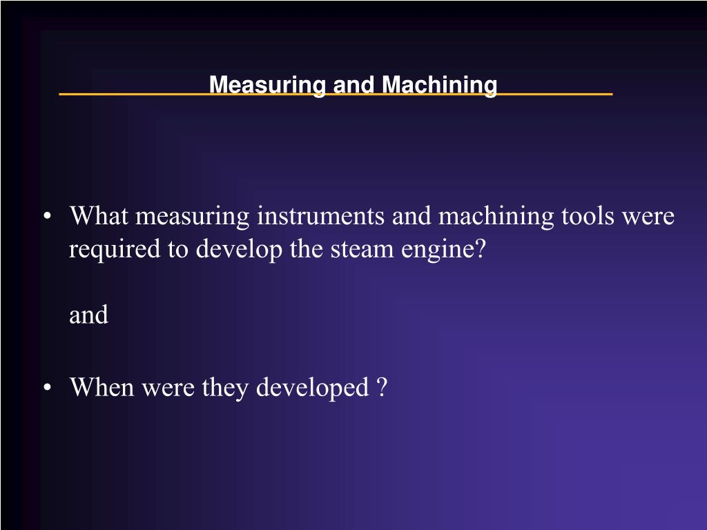 Measuring and Machining