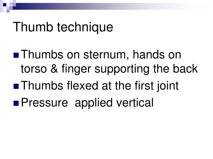 Thumb technique