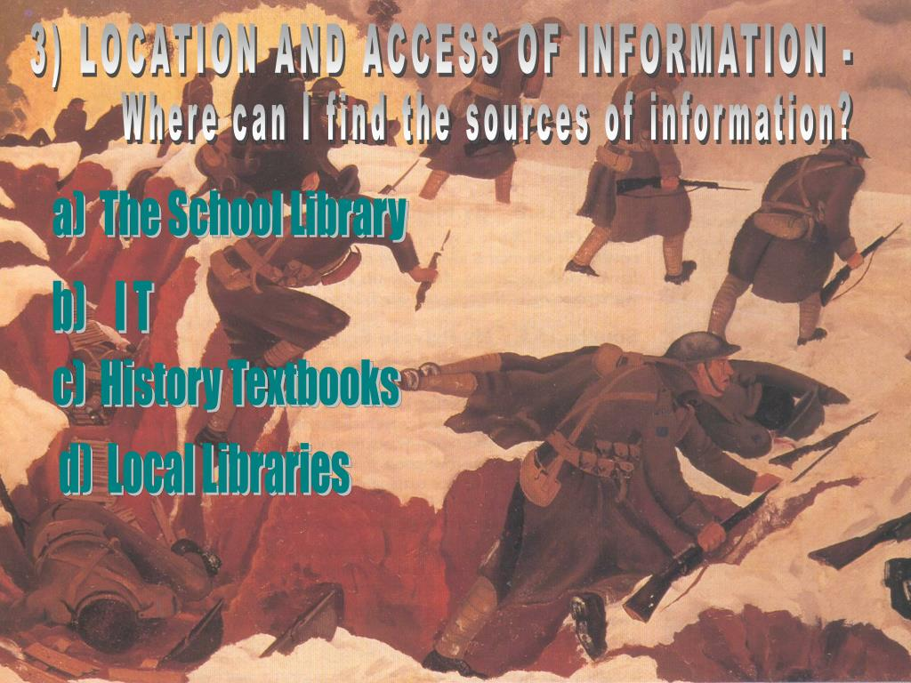 3) LOCATION AND ACCESS OF INFORMATION -