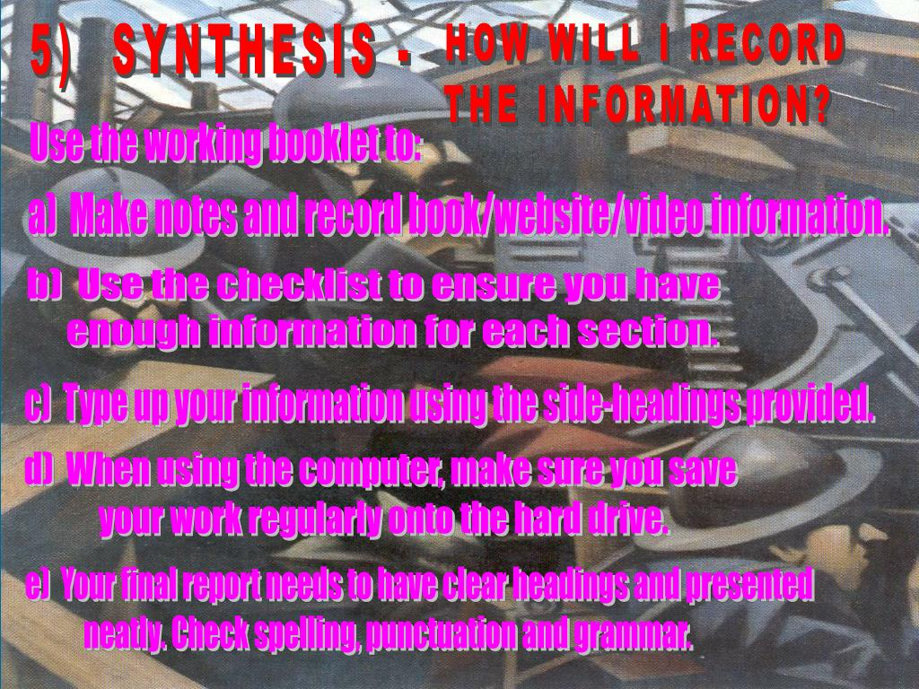 5)  SYNTHESIS -