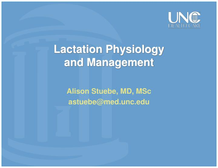 Lactation physiology and management l.jpg