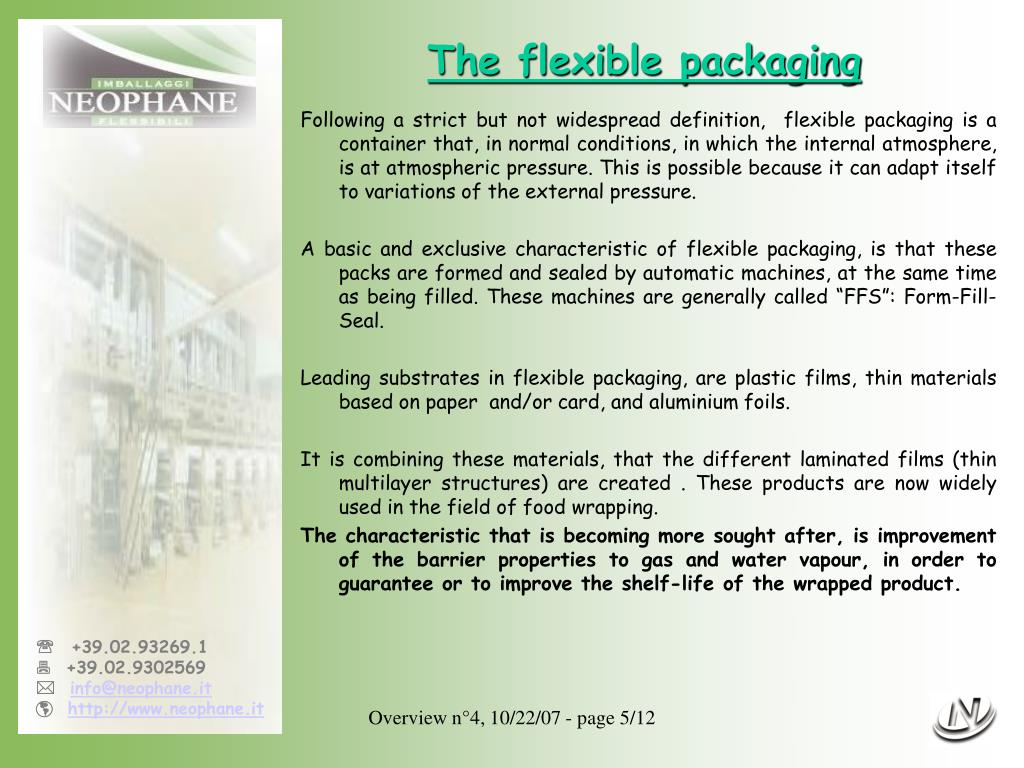The flexible packaging