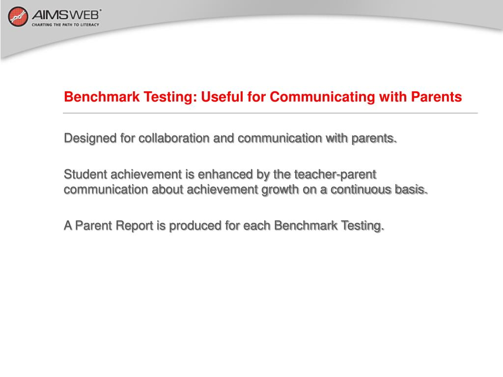Benchmark Testing: Useful for Communicating with Parents