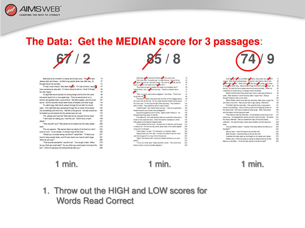 The Data:  Get the MEDIAN score for 3 passages