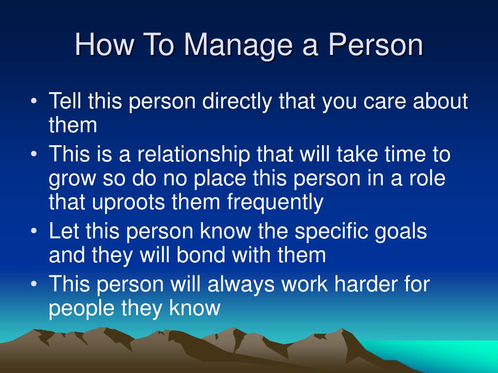 How To Manage a Person