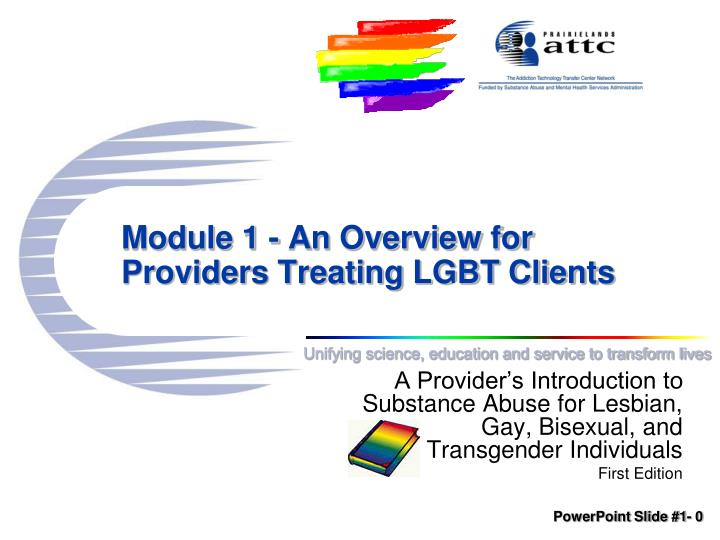 Module 1 an overview for providers treating lgbt clients