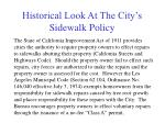 historical look at the city s sidewalk policy