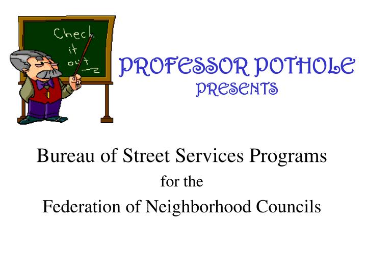 Professor pothole presents