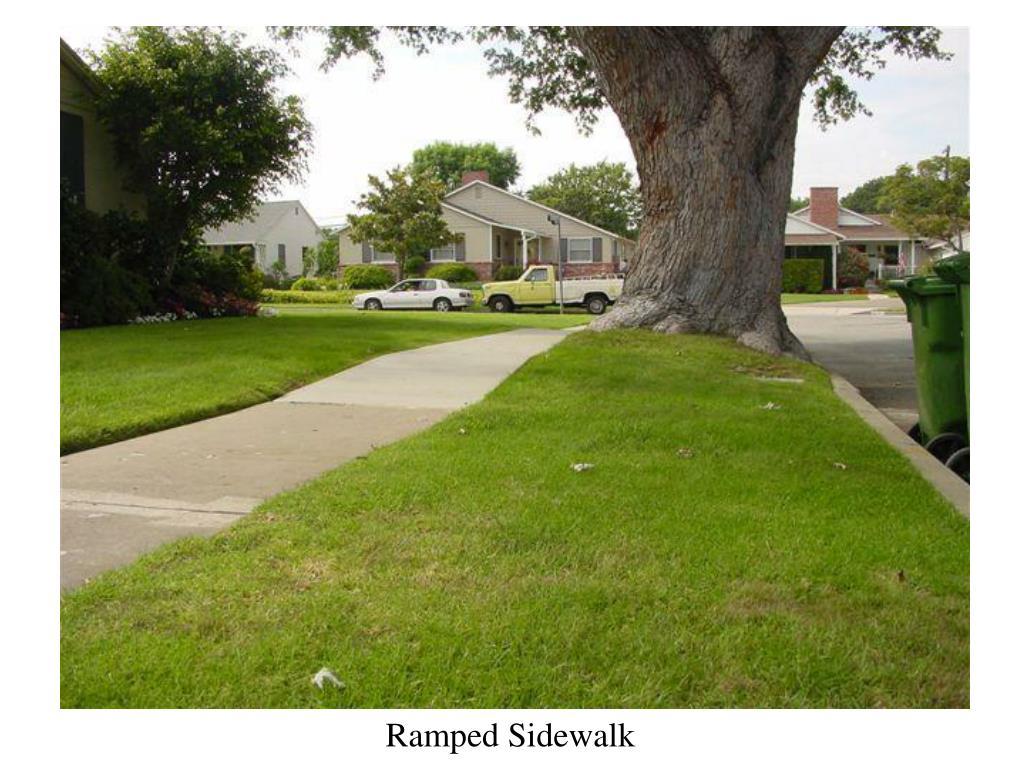 Ramped Sidewalk