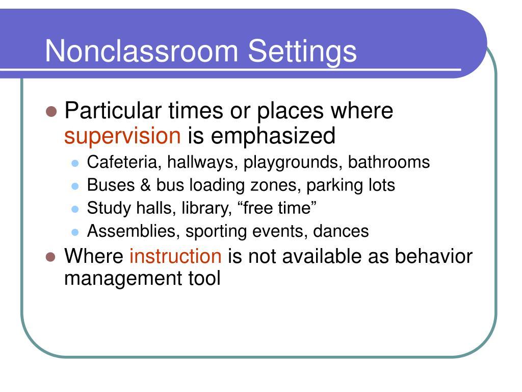 Nonclassroom Settings