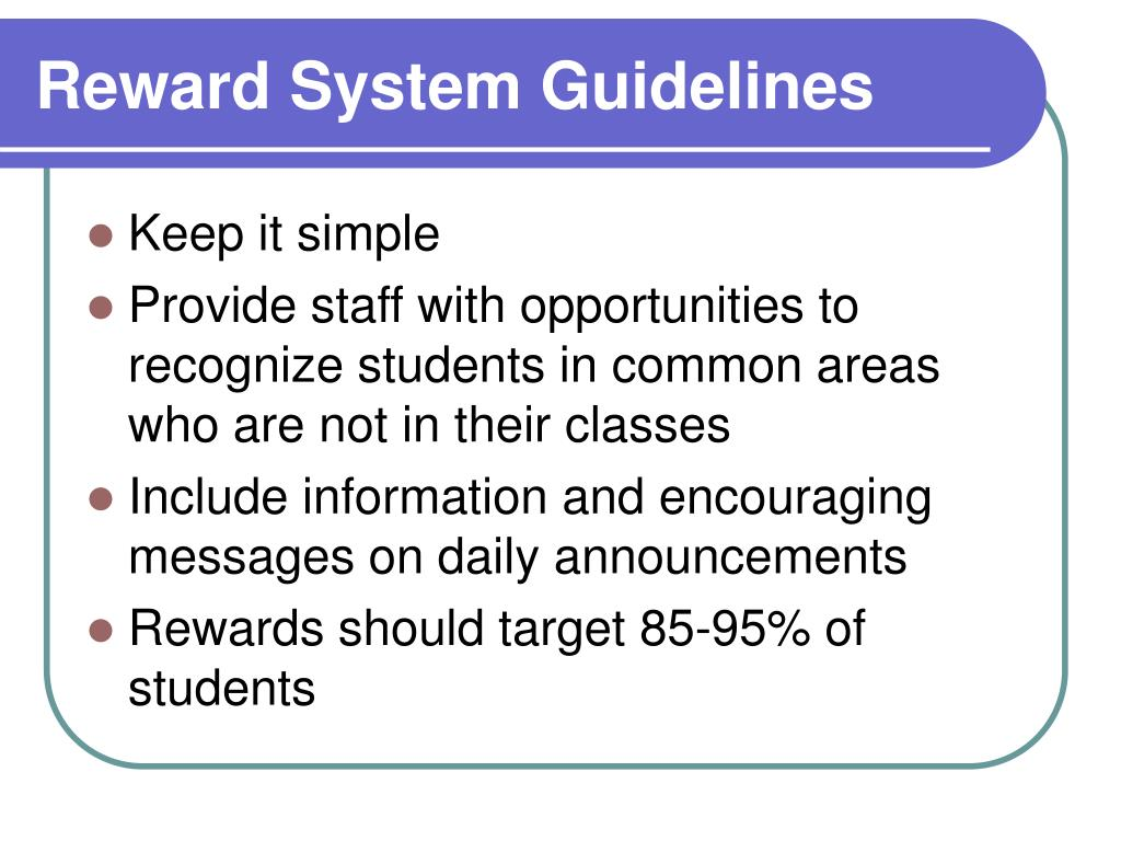 Reward System Guidelines