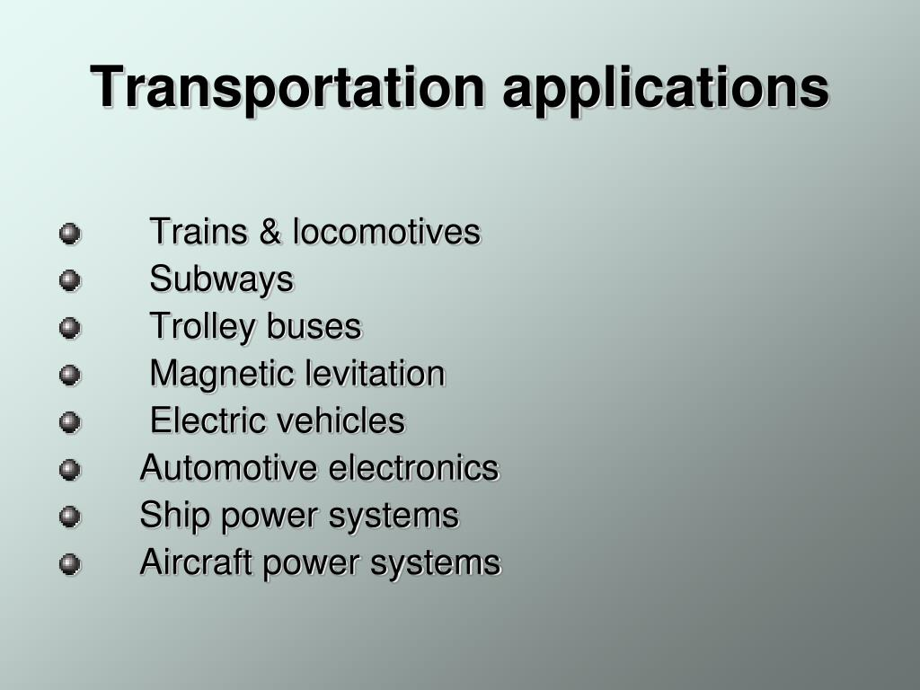 Transportation applications