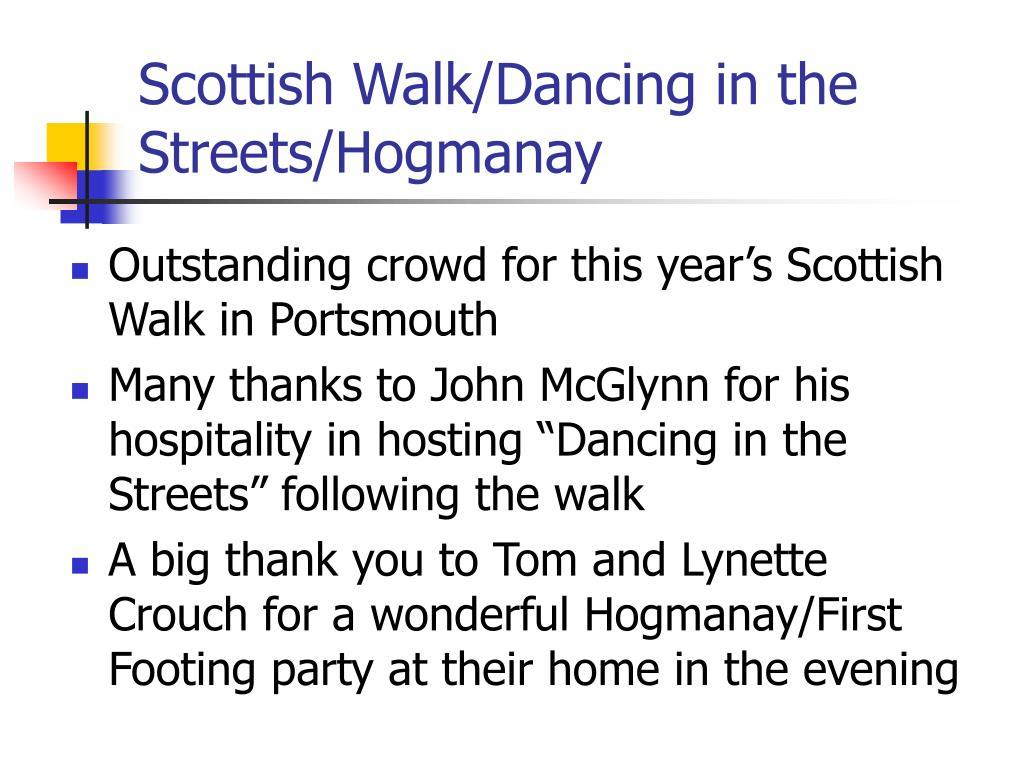 Scottish Walk/Dancing in the Streets/Hogmanay