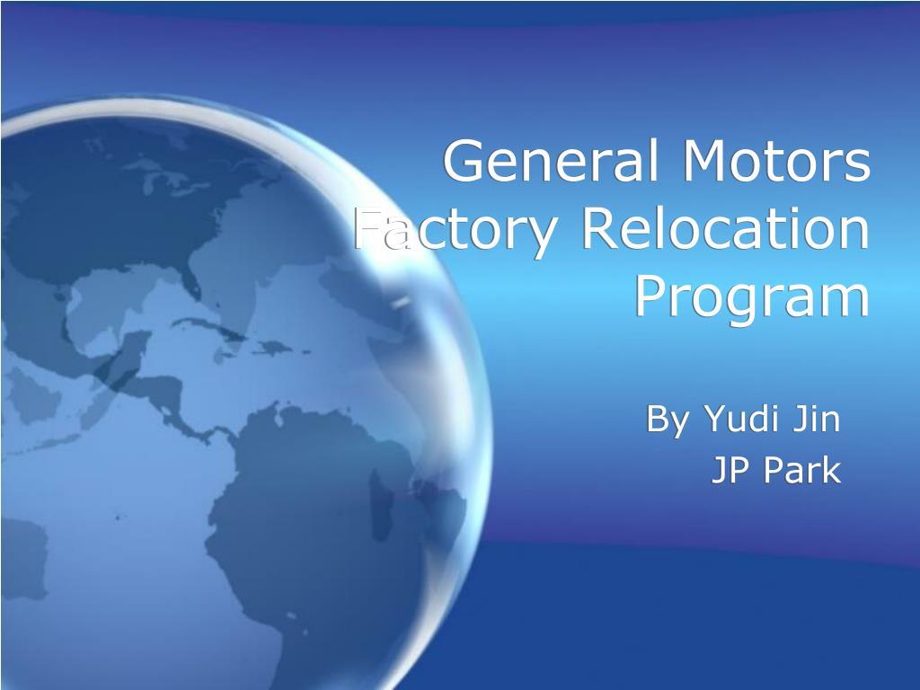 General Motors Factory Relocation Program