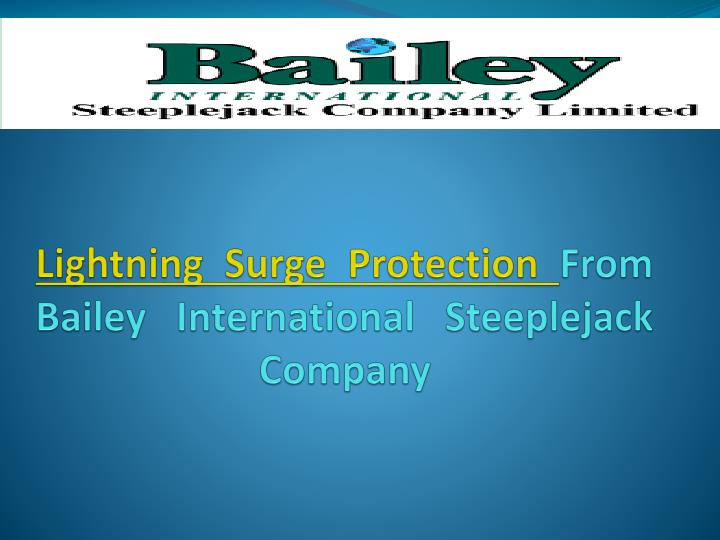 Lightning surge protection from bailey international steeplejack company