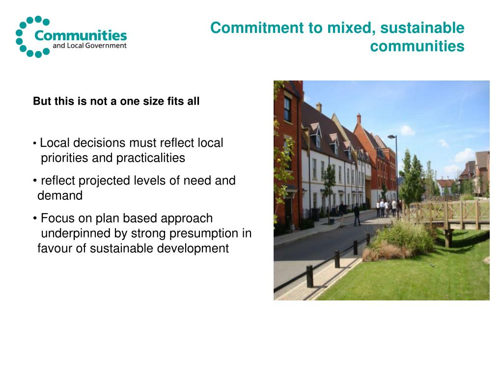 Commitment to mixed, sustainable communities