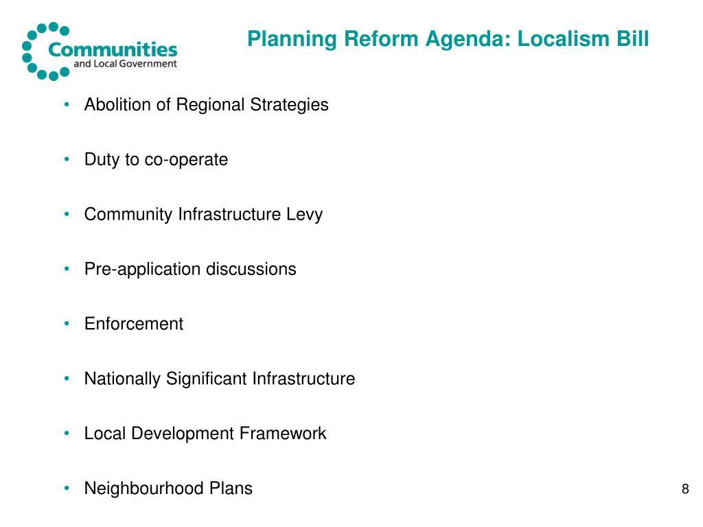 Planning Reform Agenda: Localism Bill