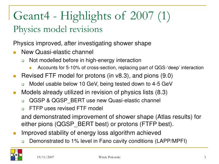 Geant4 highlights of 2007 1 physics model revisions l.jpg