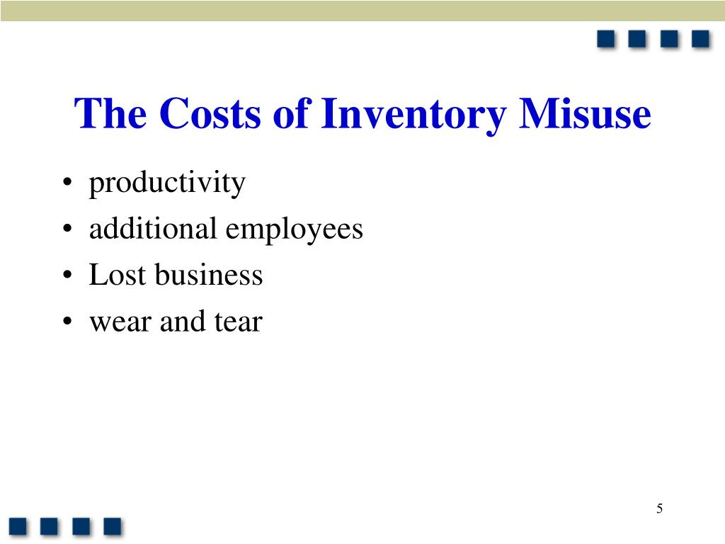 The Costs of Inventory Misuse