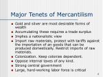 major tenets of mercantilism