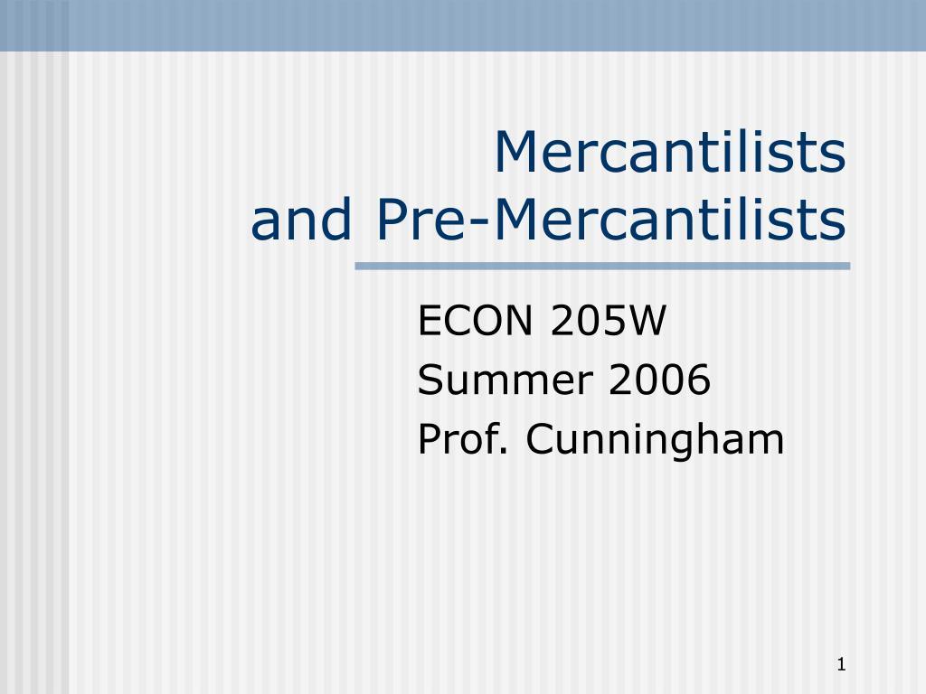 mercantilists and pre mercantilists