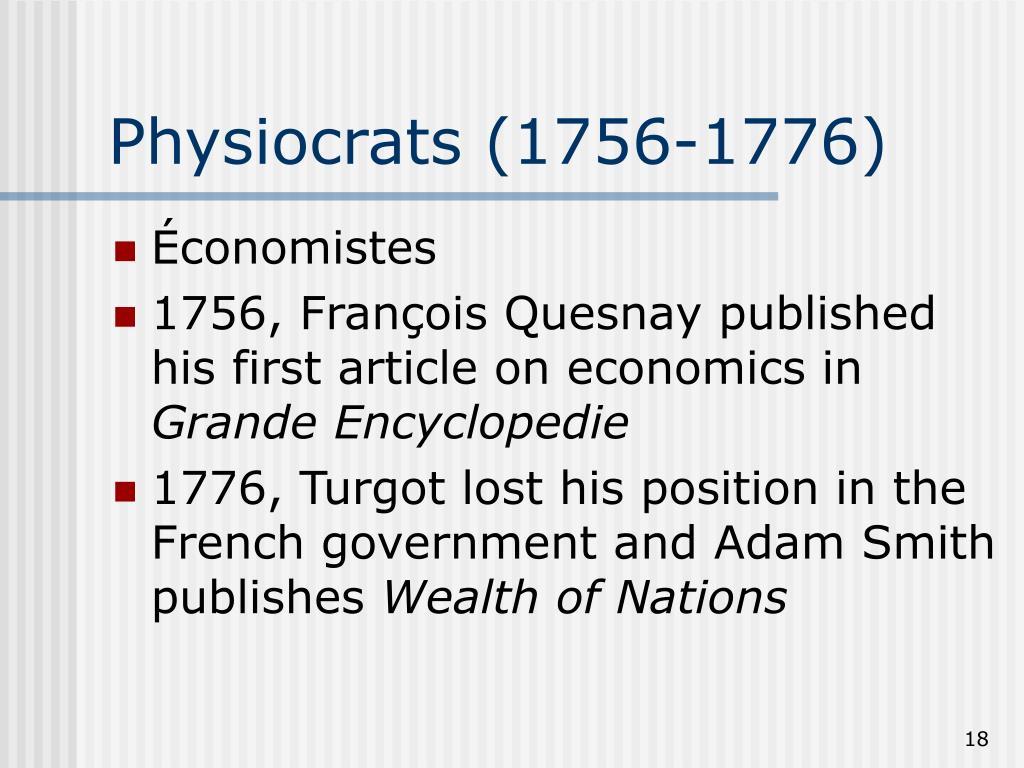 Physiocrats (1756-1776)