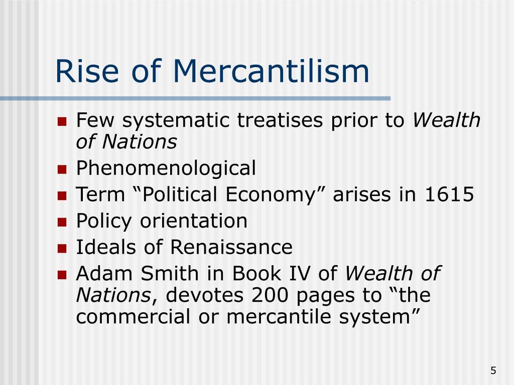Rise of Mercantilism