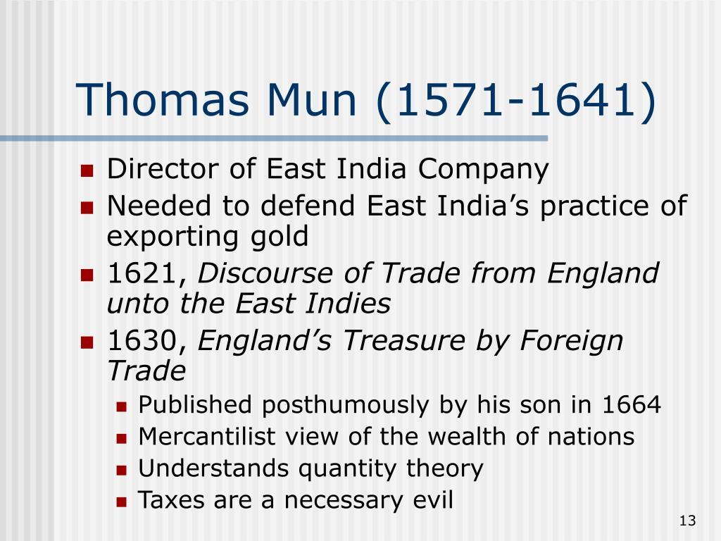 Thomas Mun (1571-1641)