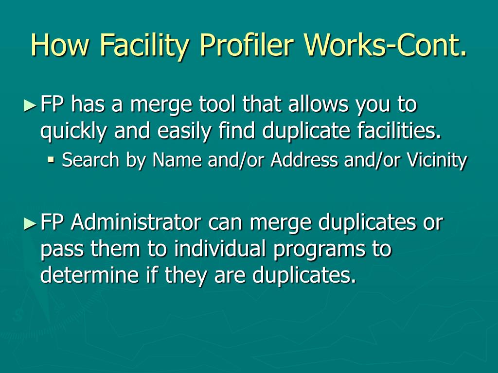 How Facility Profiler Works-Cont.